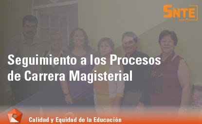 Seguimiento a los Procesos de Carrera Magisterial