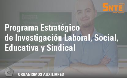 Programa Estratégico de Investigación Laboral, Social, Educativa y Sindical