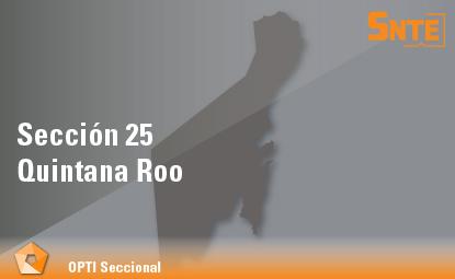 Sección 25. Quintana Roo