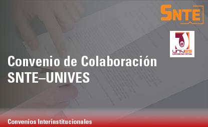Convenio de Colaboración SNTE – UNIVES