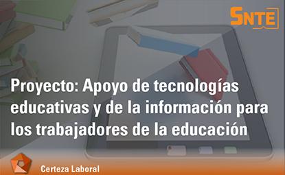 Apoyo de Tecnologías Educativas y de la Información
