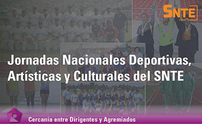 Jornadas Deportivas, Artísticas y Culturales  del SNTE
