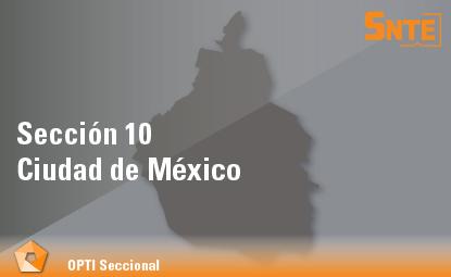 Sección 10. Ciudad de México