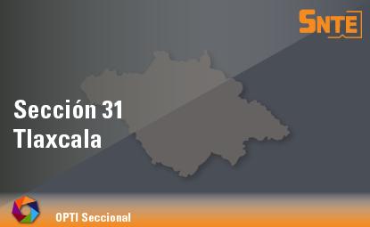Sección 31. Tlaxcala