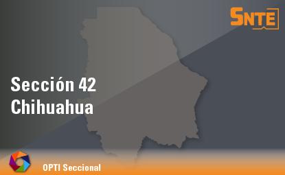 Sección 42. Chihuahua