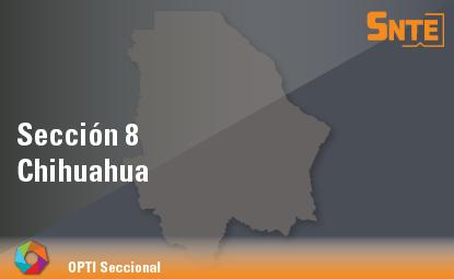 Sección 8. Chihuahua