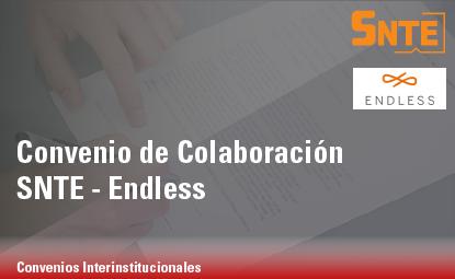 Convenio de Colaboración SNTE – Endless