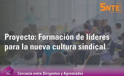 Formación de líderes para la nueva cultura sindical