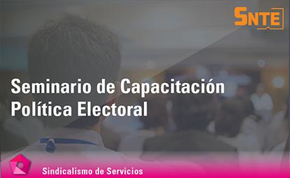 Seminario de Capacitación Política Electoral