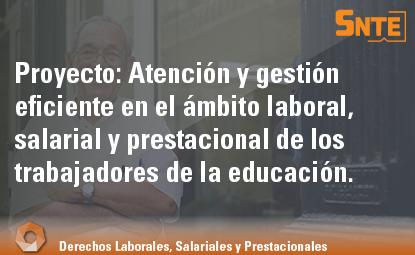 Atención y gestión eficiente en el ámbito laboral, salarial y prestacional de los trabajadores de la educación