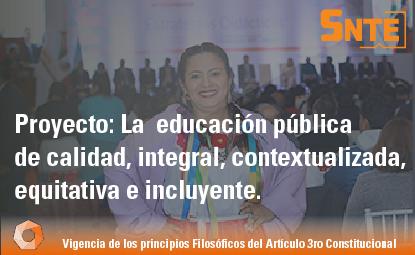 La educación pública de calidad, integral, contextualizada, equitativa e incluyente