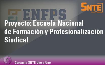 Escuela Nacional de Formación y Profesionalización Sindical