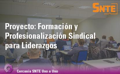 Formación y Profesionalización Sindical para Liderazgos