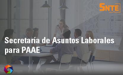 Secretaría de Asuntos Laborales para PAAE