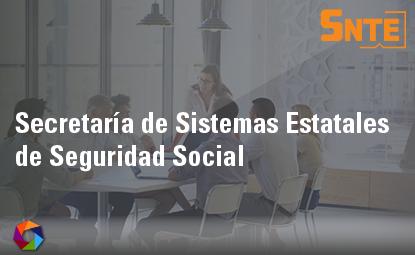 Secretaría de Sistemas Estatales de Seguridad Social