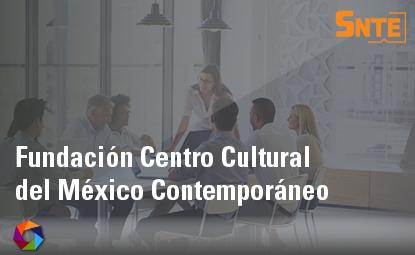 Fundación Centro Cultural del México Contemporáneo