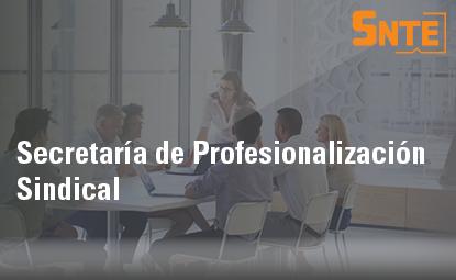 Secretaría de Profesionalización Sindical